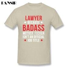 """""""Lawyer Because Badass…"""" T-shirt"""