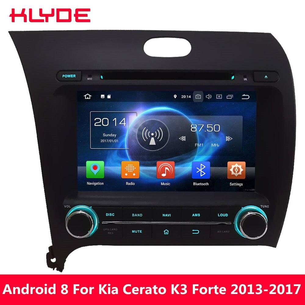 KLYDE Octa Core 4g Android 8.0 7.1 4 gb RAM 32 gb ROM DVD de Voiture Lecteur Multimédia Pour Kia cerato K3 Forte 2013 2014 2015 2016 2017