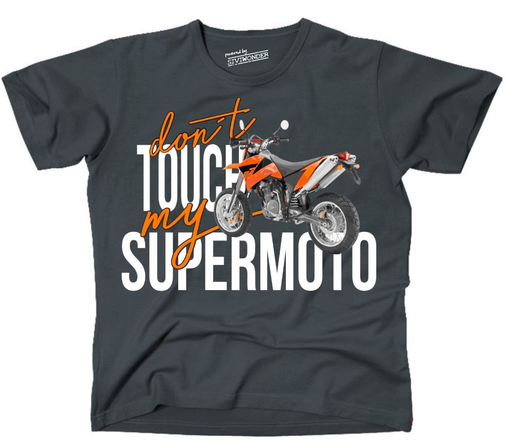 New Summer Fashion Men Tee Unisex T-Shirt SUPERMOTO Dont Touch My Motorrad Fun Avenger 690 ENDURO R 2019 Bike  Short-Sleeved Cot
