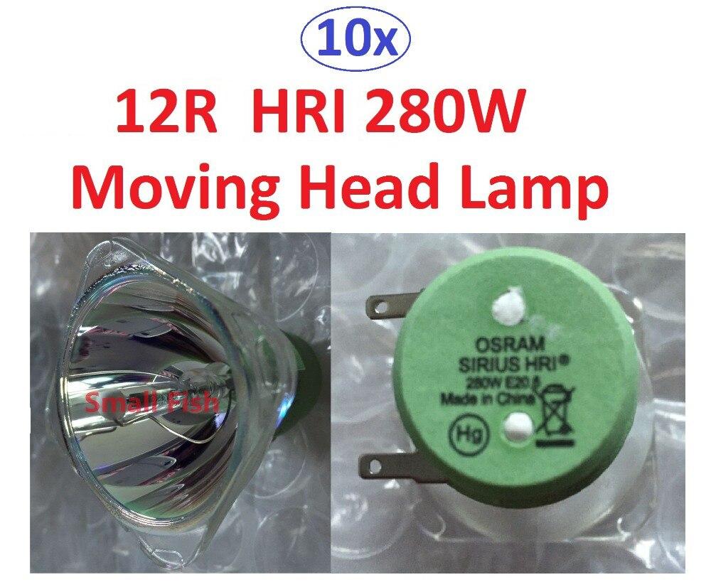 10 xLot ventes haute qualité HRI280W lampe de projecteur 280 W tête mobile ampoule lampe nue haute pression lampe mercure IN3118HD