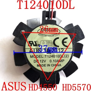 Free Shipping T124010DL for ASUS HD4550 HD5570 37mm DC12V 0.1A 2PIN graphics card fan