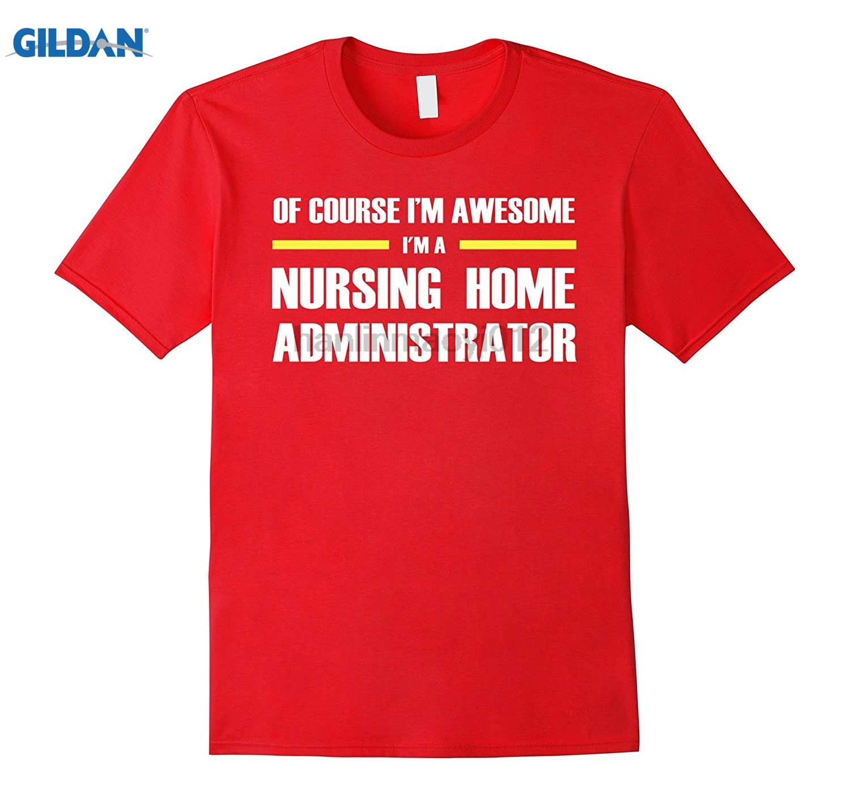 GILDAN Nursing Home Administrator Shirts Im Awesome T-Shirt Dress female T-shirt