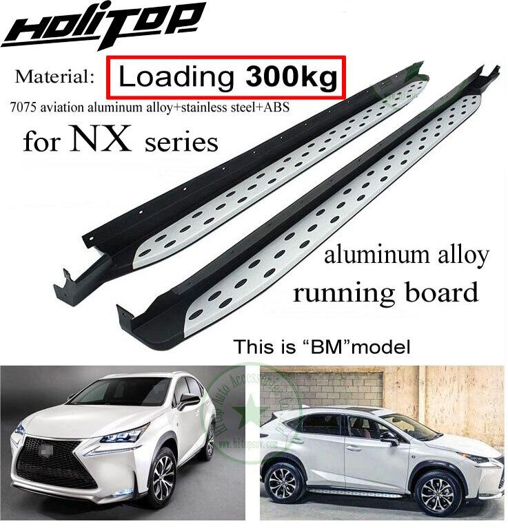 Côté étape nerf bar marchepied pour LEXUS NX NX200T NX300h, charge 300 kg, fiable qualité de CXK usine, BM style, recommandé