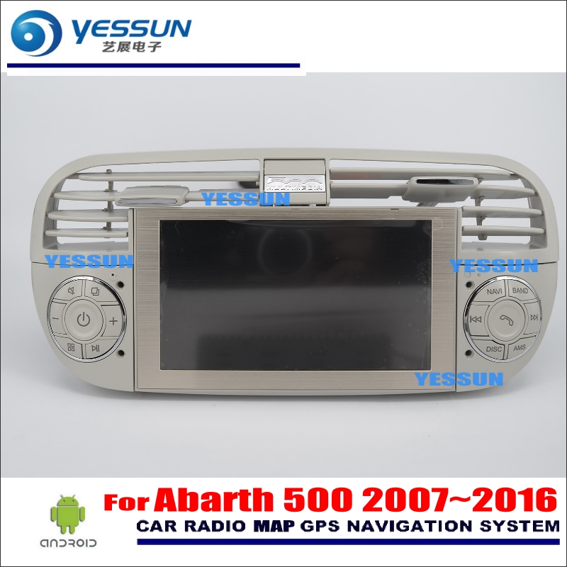 YESSUN For Abarth 500 2007~2016 Car Android Multimedia Radio CD DVD Player GPS Navi Map Navigation Audio Video Stereo System yessun for mazda cx 5 2017 2018 android car navigation gps hd touch screen audio video radio stereo multimedia player no cd dvd