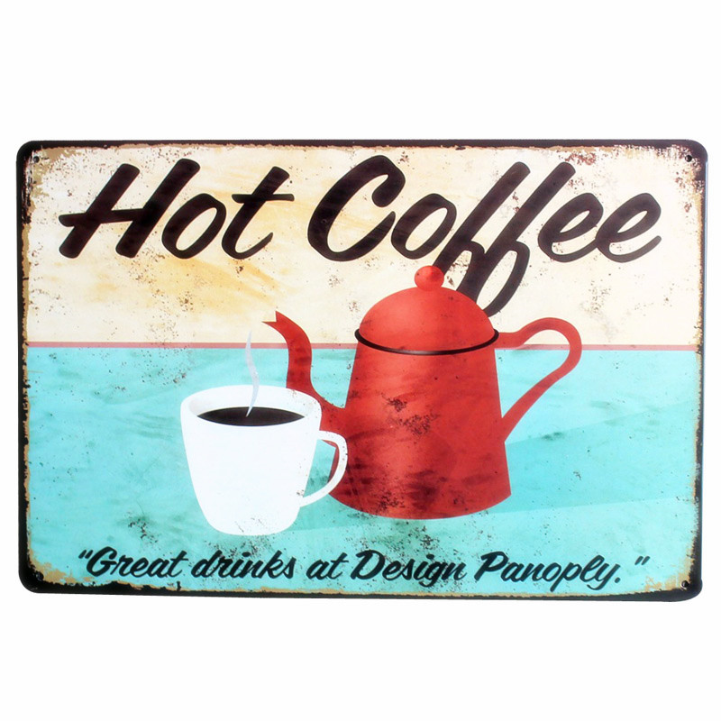 Hot COFFEES Shop Retro Metal Tin Sign Home Decor Bar Pub Club Coffee Vintage Plaque BBQ Wall Painting Dog Plate 30 20cm A115 in Plaques Signs from Home Garden