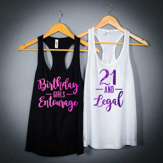 Online Shop Personalized 21st Birthday Girls Entourage Twenty One And Legal Party Tank Tops Tees Bridal Shower T Shirts Favors GIFTS