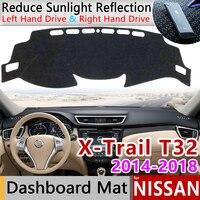 Para Nissan X Trail T32 2014 ~ 2018 Anti Slip Mat Pad Cover Dashboard Pára Dashmat Acessórios 2015 2016 2017 X Trail XTrail|Adesivos para carro| |  -