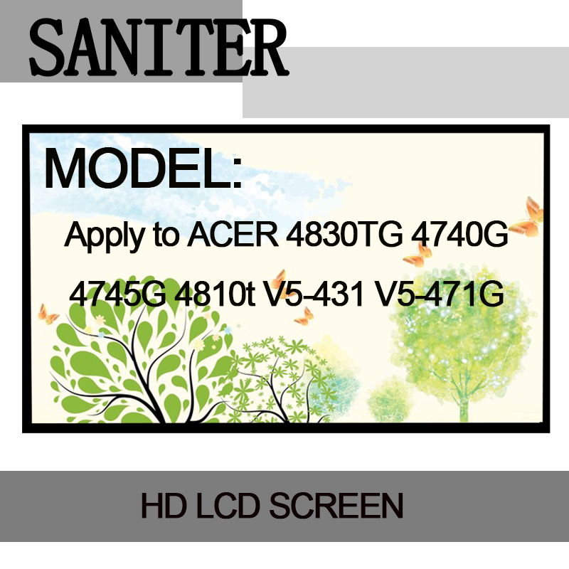 SANITER Apply to <font><b>ACER</b></font> <font><b>4830TG</b></font> 4740G 4745G 4810t V5-431 V5-471G Laptop LCD Screen image