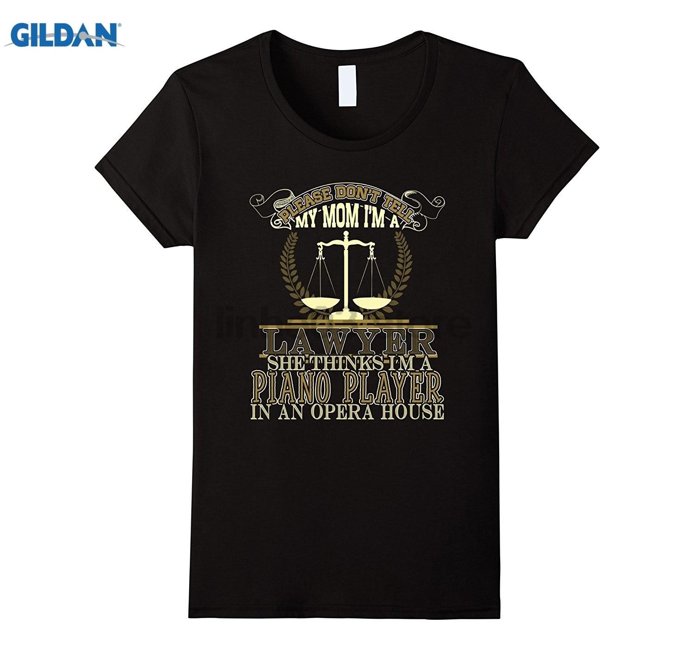 Возьмите пожалуйста, не говорите маме я юрист Футболка Горячая Для женщин футболка