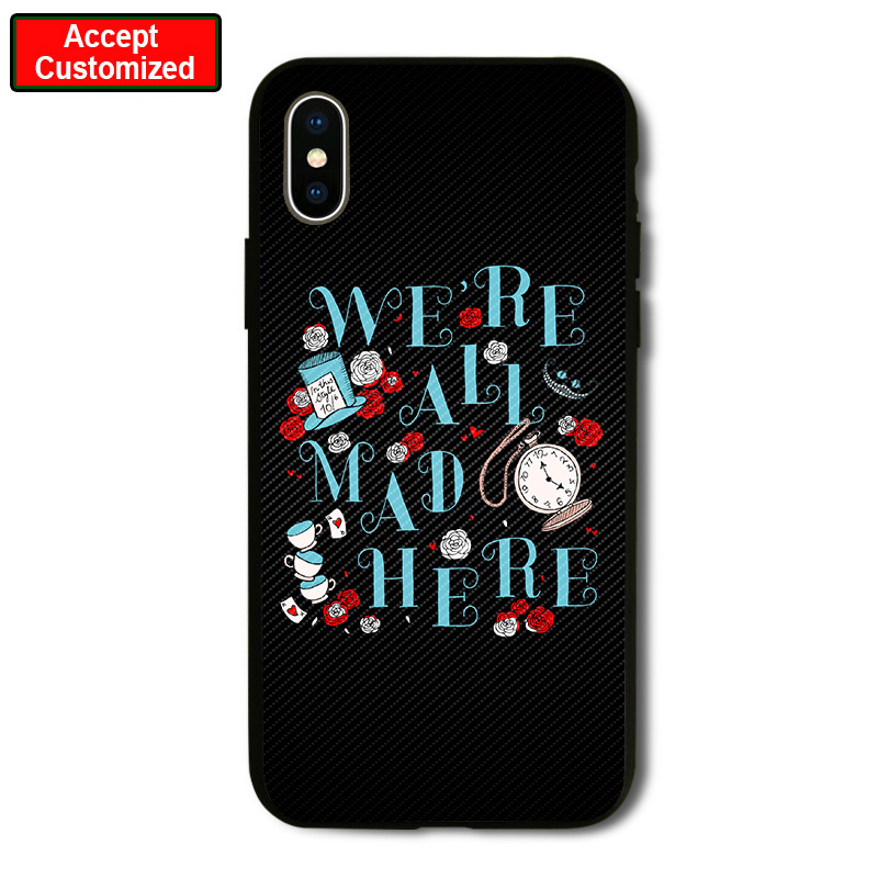 2019 Latest Design All Mad Here Shell Cover Case For Iphone 5 5s Se 6 6s 7 8 Plus X Xs Max Xr Samsung Galaxy Note 8 9 S6 S7 S8 S9 Edge Plus