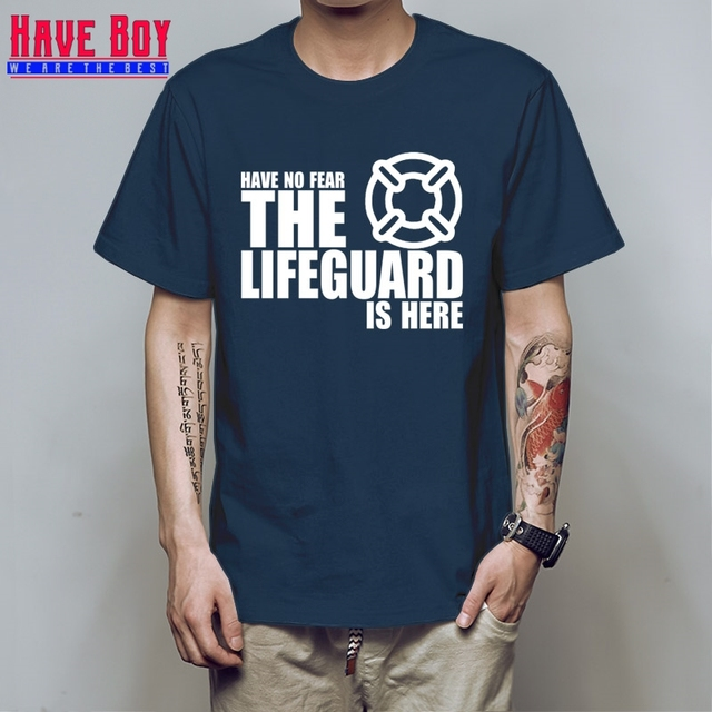 b0a18b5b3fce NEW printing Have No Fear The Lifeguard Is Here T-shirt Men Designer Short  Sleeve