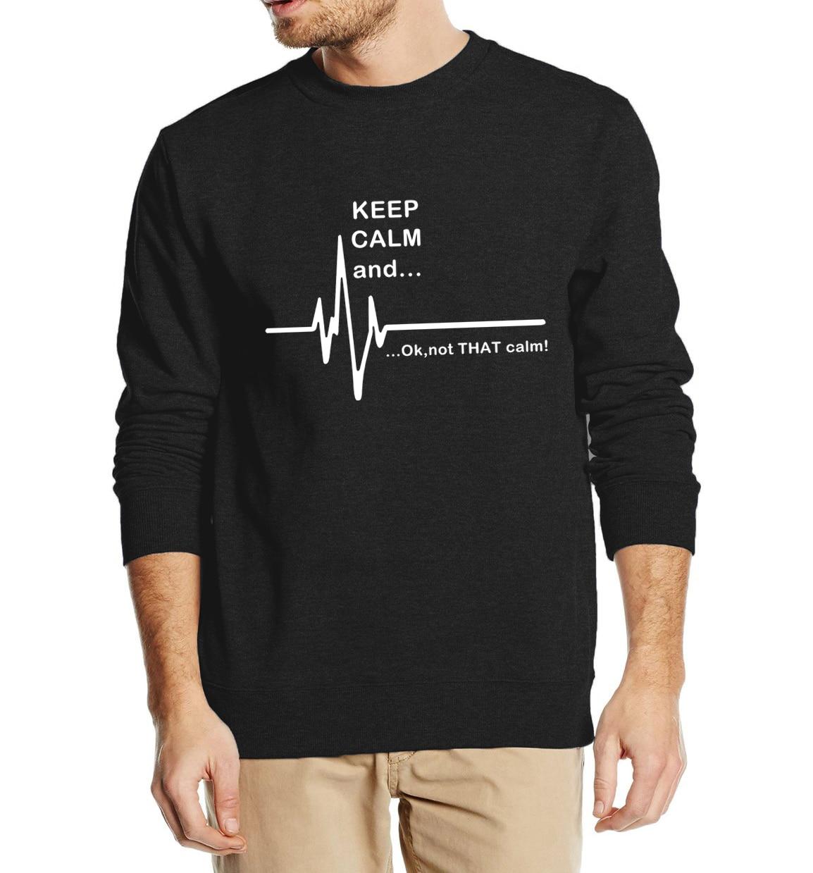 Funny men hoodies EKG Heart Rate Keep Calm and...Not That Calm letters Men Sweatshirts 2017 spring winter fleece loose hoodies