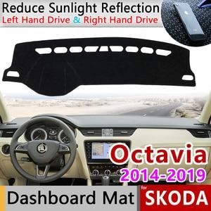 for Skoda Octavia 3 A7 MK3 5E 2014~2019 Anti-Slip Mat Dashboard Cover Pad Sunshade Dashmat Dash Accessories 2015 2016 2017 2018(China)