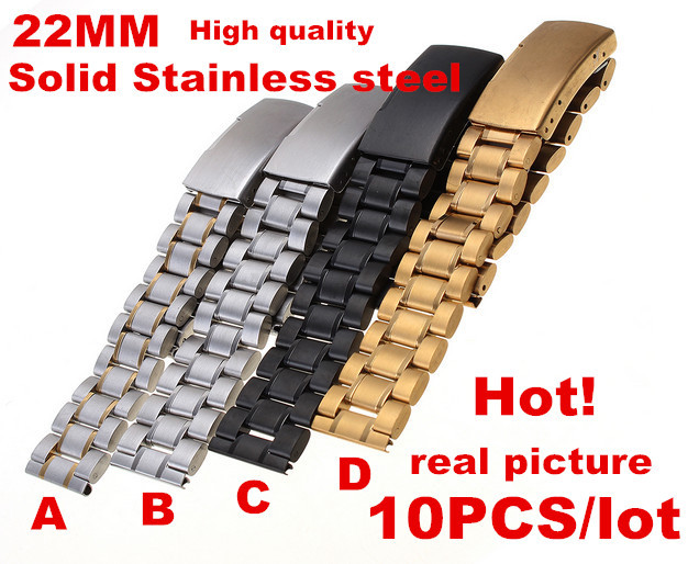 Wholesale High quality 10PCS lot 22MM Solid Stainless Steel Watch band Watch strap 4 color available