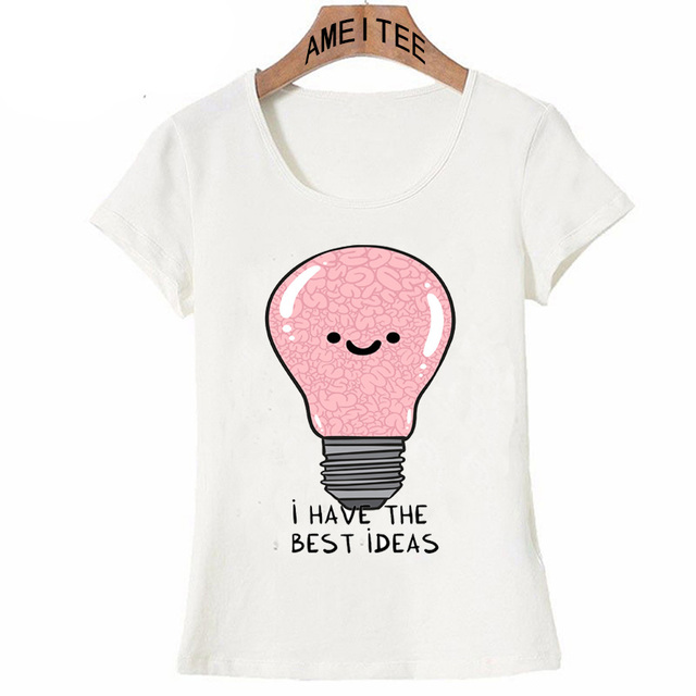 New Harajuku i have the best ideas T Shirt cute women T Shirt cute ...