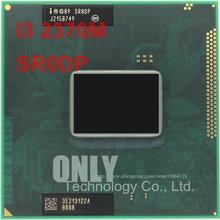 free shipping inte I3 2370M CPU laptop Core i3-2370M 3M 2.40GHz SR0DP i3-2370M CPU support PM65 chipset Notebook