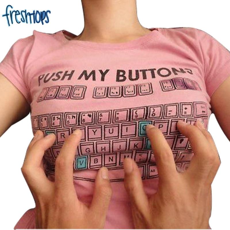 Push My Buttons Print Grappige vrouwen T-shirt Zomer Tops Grappige - Dameskleding