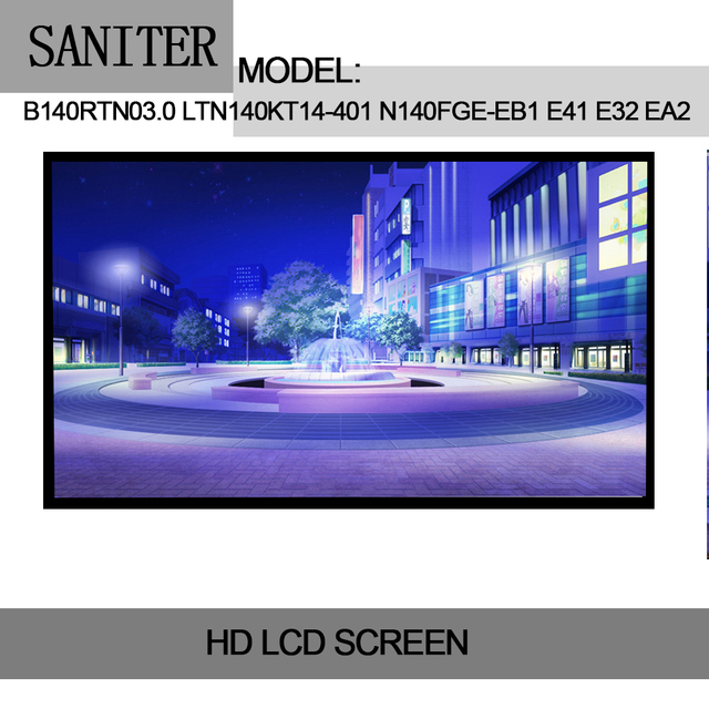US $38 0 5% OFF|SANITER B140RTN03 0 LTN140KT14 401 N140FGE EB1 E41 E32 EA2  Laptop LCD Screen -in Laptop LCD Screen from Computer & Office on