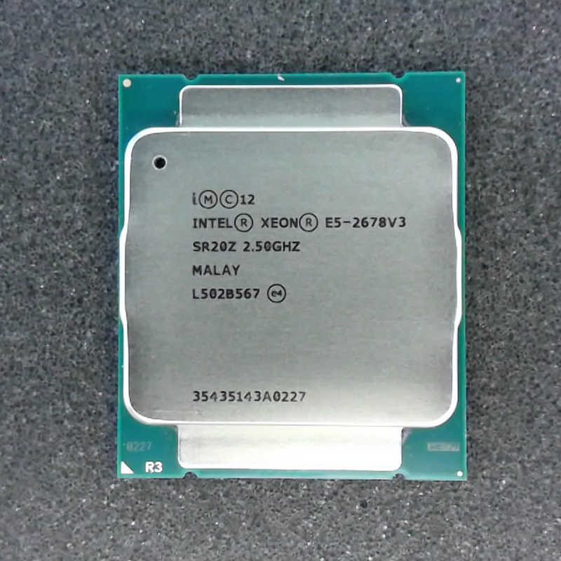 Intel Xeon E5 2678 V3 CPU 2.5G Serve LGA 2011-3 e5-2678 V3 2678V3 PC Desktop processor For X99 motherboard