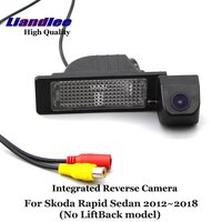 Liandlee Car Rear View Camera For Skoda Rapid Sedan 2012~2018 (No LiftBack model) Rearview Reverse Parking Backup Camera