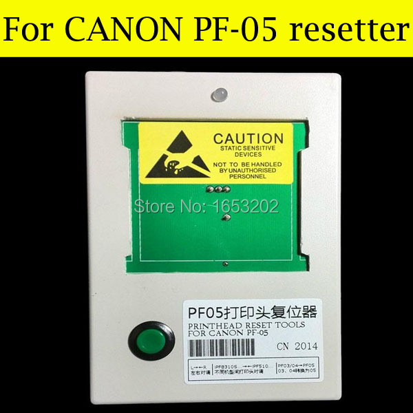 The Popular For Canon PF05 Printhead Resetter Use For Canon iPF6300 iPF6300s iPF6350 iPF6410 iPF6460 For Reset PF-05 new pf 05 pf 05 reset printhead for canon ipf6300 ipf 6350 6400 6450 6460 ipf8300 8300s 8400 9400 print head resetter