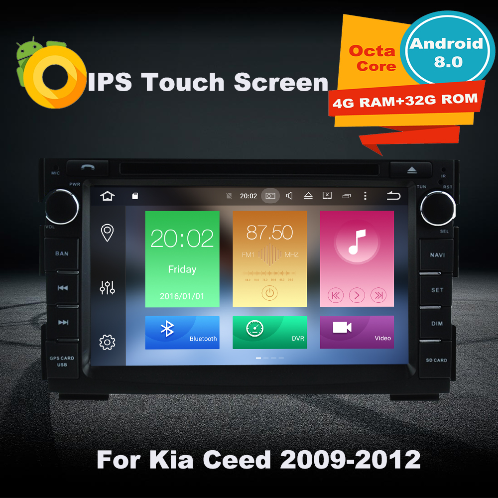 2 Din Octa Core Android 8.0 Car DVD Player GPS Navigation Multimedia For Kia Ceed 2009-2012 VENGA Autoradio Stereo 4G RAM 32GROM germany in stock android 8 0 car dvd 2 din autoradio for kia ceed 2013 2014 2015 2016 4gb ram 8 ips multimedia gps navigation