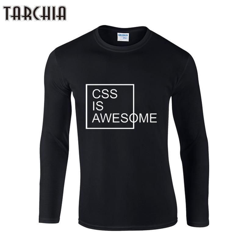 TARCHIA Brand Free Shipping Eur Size Long Sleeve css is awesome Men T-Shirt 100% Cotton Plus Size Men's Tee Fashion tee