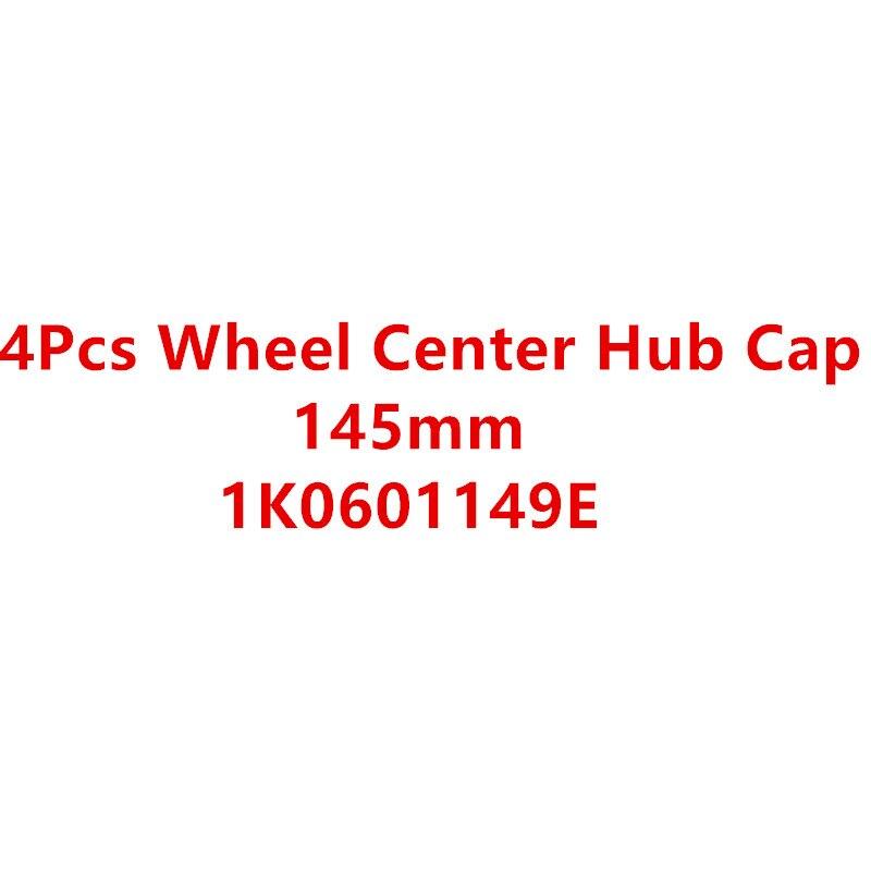 Neue 4 stücke RAD CENTER CAPS FELGE HUB CAP Für Caddy Touran Golf 1K0601149E 1K0 601 149 E 1K0 601 149E