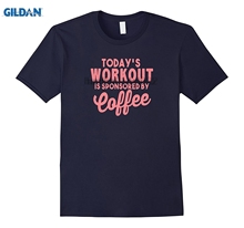 GILDAN Today's Workout Is Sponsored By Coffee Shirt