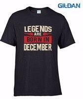 2018 neuesten männer Lustige lustige Baumwolle Heißer Verkauf Legends Sind Geboren In Dezember T-Shirt-Geburtstag t-shirt