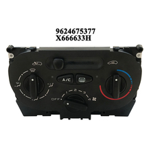 1pc Car A/C Heater Control Panel 962475377 Air Conditioning Climate Switch X666633H for Peugeot 206 207 307 Citroen C2 Picasso