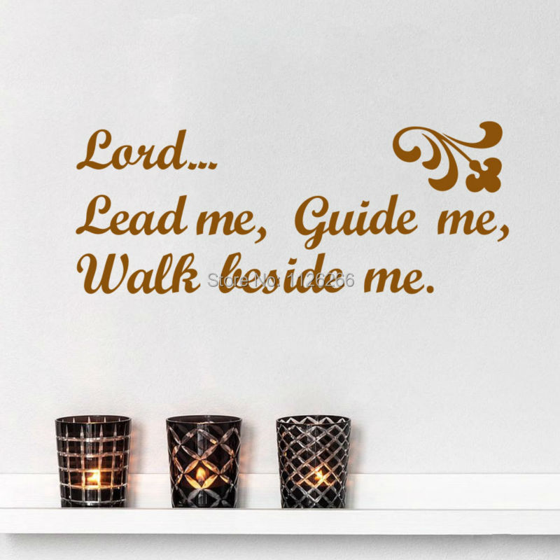Christian Quotes Lord Lead Me Guide Me Walk Beside Me wall sticker for Bedroom living ro ...