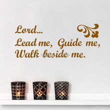 Christian Quotes Lord Lead Me Guide Me Walk Beside Me wall sticker for Bedroom living room(China)