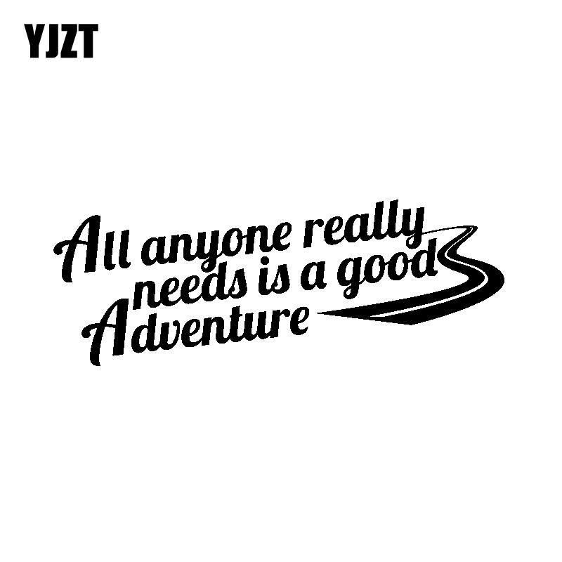 Automobiles & Motorcycles Yjzt 18.3cm*6.7cm All Anyone Really Needs Is A Good Adventure Fun Decal Black Silver Vinyl Car Sticker C11-1395