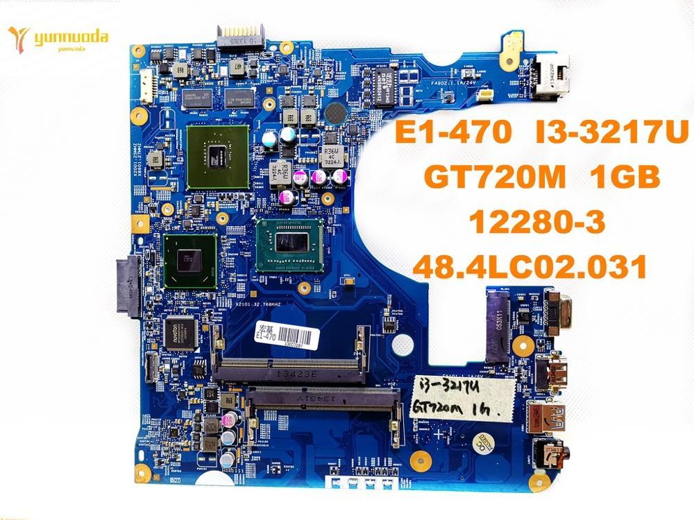 Original for font b ACER b font E1 470G laptop motherboard E1 470 I3 3217U GT720M