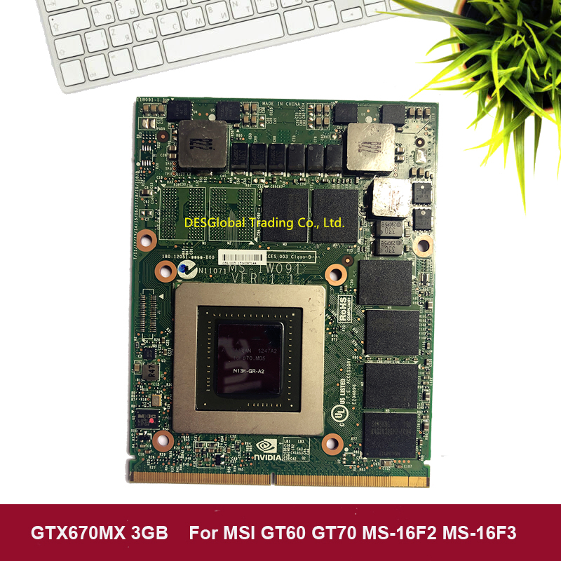 GTX670MX GTX 670MX 3G VAG Graphics Video Card For GT60 GT683 GT70 MS-1762 MS-16F2 MS-16F3 MS-1W091 GDDR5 N13E-GR-A2 100% Working