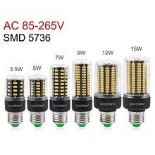 Светодиодный светильник SMD5736 более яркий 5730 E27 Светодиодный светильник Smart IC 3,5 Вт 5 Вт 7 Вт 9 Вт 12 Вт 15 Вт 20 Вт светодиодный лампа переменного тока в виде кукурузы 110 В 220 В без мерцания ампулы