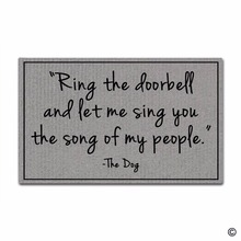 Funny Printed Doormat Entrance Mat Enterways Ring The Doorbell And Let Me Sing You Song Of My People. Non-slip 30 in