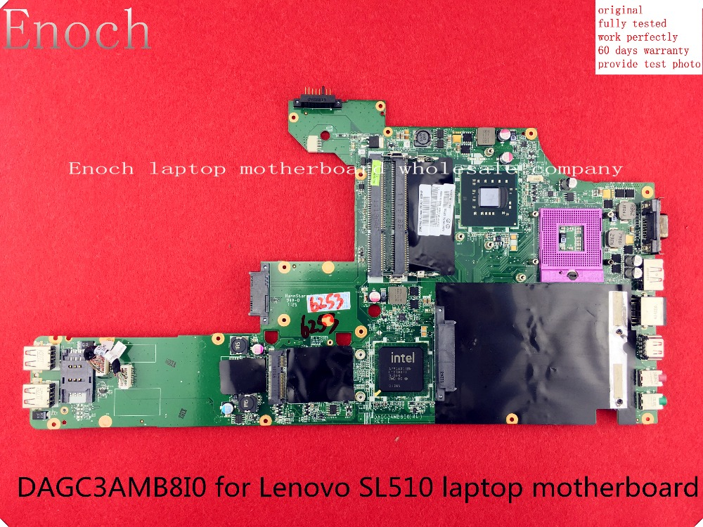 DAGC3AMB8I0 for Lenovo SL510 laptop motherboard intel HD express graphic main board integrated 63Y2102 GM45 store No.005