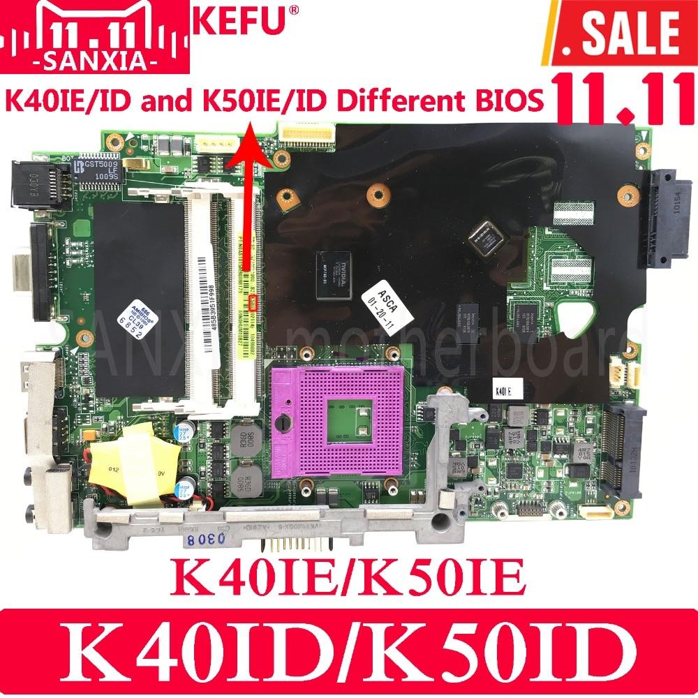 KEFU K50IE/K50ID Laptop motherboard for ASUS K40ID K50ID K40IE K50IE X50DI K40I K50I Test original mainboard k50id 1gb 8 memory motherboard for asus x5di k50ie k50i k50id laptop mainboard rev 3 2 ddr3 100