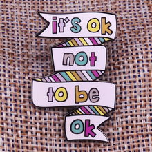 It is ok not to be ok pin mental health awareness badge depression suicide prevention brooch stop the silence pins emotional jew