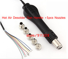 high quality Hot Air Desolder Gun Handle +5pcs Nozzles FOR 858 8858D 878A 878Rework Soldering Station BGA Repair