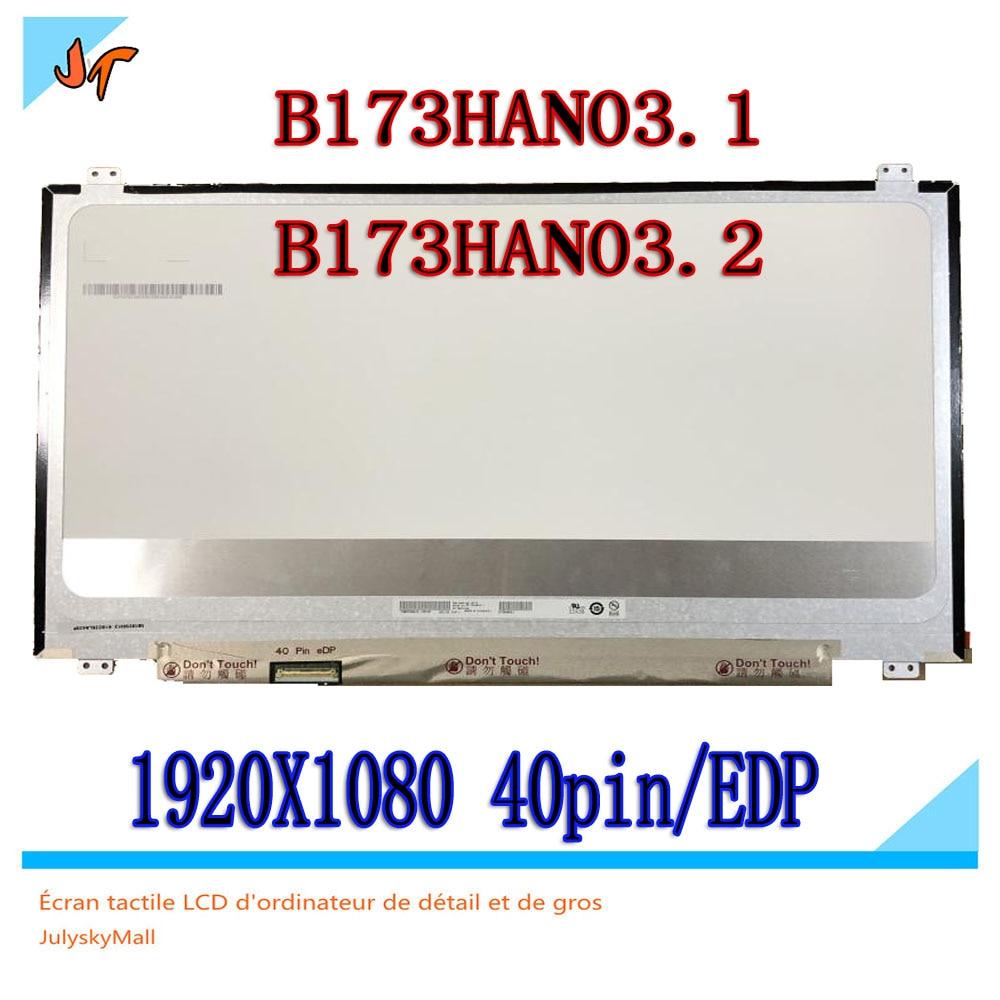 B173HAN03 1 17 3 inch LCD screen 144HZ 40pin EDP interface Matte 1920X1080 resolution B173HAN03 2