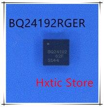 NEW 10PCS  BQ24192RGER BQ24192RGET BQ24192  QFN-24 IC