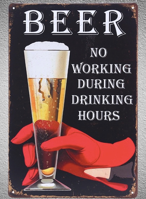Metal Tin Sign Man Cave No Working During Drinking Bar Pub Rétro Poster CAFE