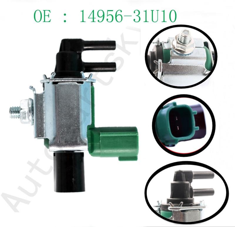 EGR Vacuum Switch Vapor Canister Purge Solenoid Valve For Nissan Sentra Altima Maxima 14956-31U00 14956-31U1A K5T46581 K5T46582