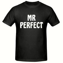 MR PERFECT T SHIRT, FUNNY NOVELTY MENS SHIRT,SM-2XL New Shirts Funny Tops Tee free shipping