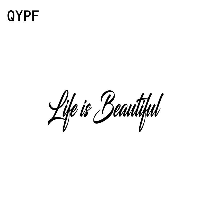 QYPF 17.4cm*6.4cm Fashion Life Is Beautiful Vinyl Car-styling Car Sticker Decal Black Silver Graphical C15-1641