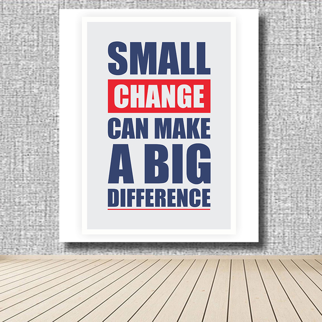 a small change can make a big difference essay Essay on small steps of fuel conservation can make a big change - 1334692 1 log in join now 1 log in join now secondary school english 6 points essay on small steps of fuel conservation can make a big change please answer not plagiarised one in 800 words for 99 points  essay on small steps of fuel conservation can be big change.