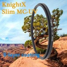 KnightX MC UV Объектив Комплект покрытие фильтр для nikon canon sony камера 1100D 1000D 600D 550D 500D 49 ММ 52 мм 55 мм 58 мм 67 ММ 77 мм MCUV